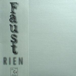 Faust альбом Rien