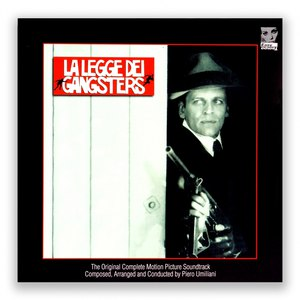 Piero Umiliani альбом La legge dei gangsters