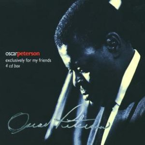 Oscar Peterson альбом Exclusively For My Friends