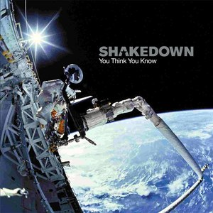Shakedown альбом You Think You Know