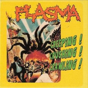 Plasma альбом Creeping! Crawling! Raging!