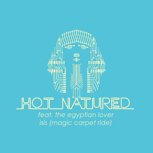 Hot Natured альбом Isis (Magic Carpet Ride) (feat. The Egyptian Lover) - EP