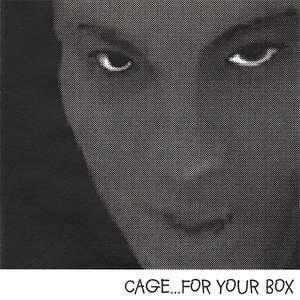 Cage альбом For Your Box