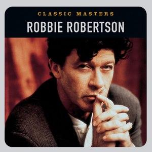 Robbie Robertson альбом Classic Masters