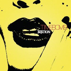 Iration альбом Time Bomb