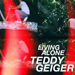 Teddy Geiger альбом Living Alone