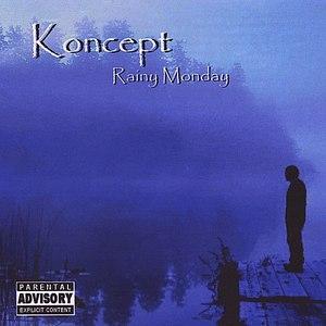 Koncept альбом Rainy Monday