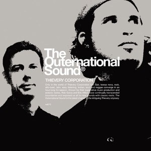 Thievery Corporation альбом The Outernational Sound