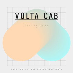 Volta Cab альбом Give It Juice EP