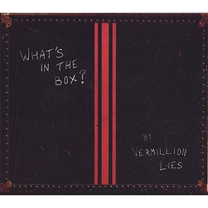 Vermillion Lies альбом What's in the Box