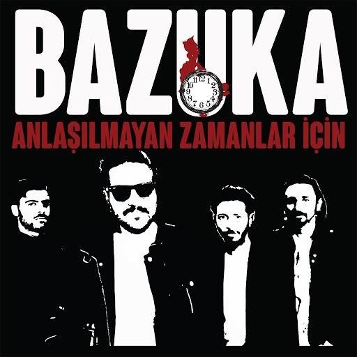 Альбом BAZUKA Anlaşılmayan Zamanlar İçin