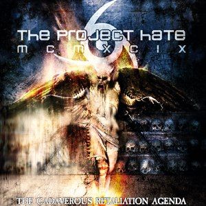 The Project Hate MCMXCIX альбом The Cadaverous Retaliation Agenda