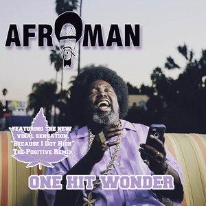 Afroman альбом One Hit Wonder - EP