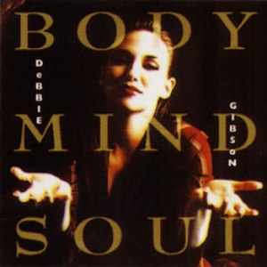 Debbie Gibson альбом Body Mind Soul