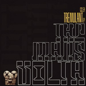 Альбом The Mars Volta Tremulant EP