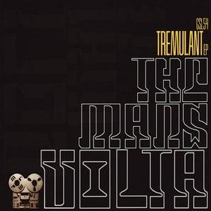 The Mars Volta альбом Tremulant EP