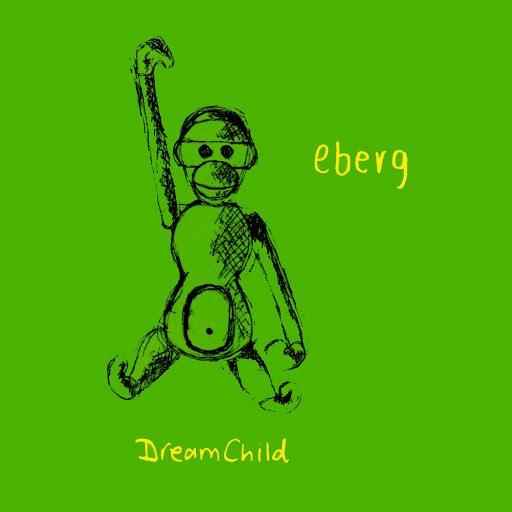 Eberg альбом Dreamchild