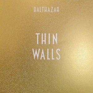 Альбом Balthazar Thin Walls
