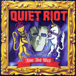 Альбом Quiet Riot Alive And Well