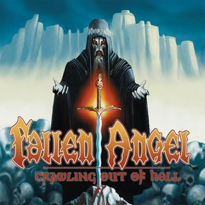Fallen Angel альбом Crawling out of Hell