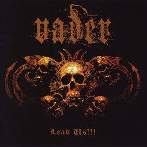 Vader альбом Lead Us!!!