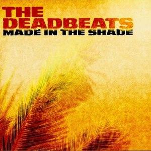 Deadbeats альбом Made In The Shade