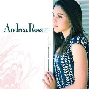 Andrea Ross альбом Andrea Ross EP