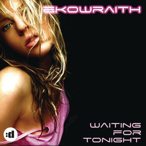 Альбом EKOWRAITH Waiting For Tonight