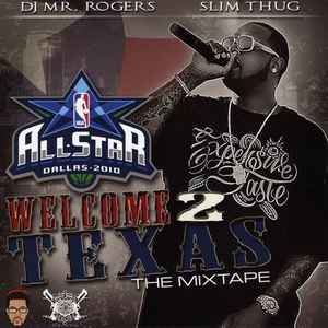Slim Thug альбом Welcome 2 Texas (All-Star 2010)