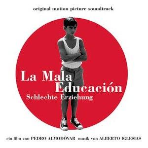 Alberto Iglesias альбом La mauvaise éducation (BOF)