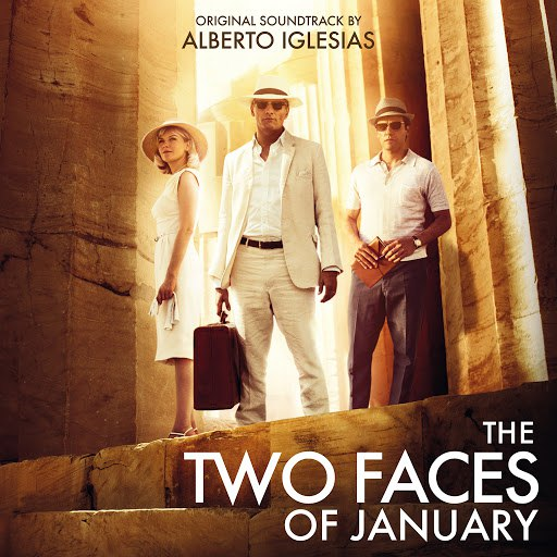 Alberto Iglesias альбом The Two Faces of January (Original Motion Picture Soundtrack)