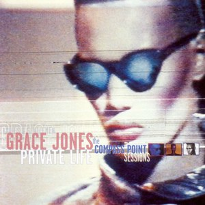 Grace Jones альбом Private Life - The Compass Point Years