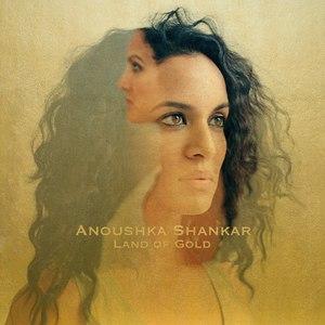 Anoushka Shankar альбом Land Of Gold