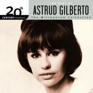 Astrud Gilberto альбом Best Of/20th Century