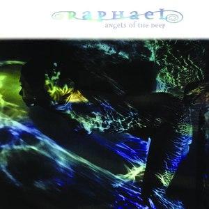 Raphael альбом Angels of the Deep