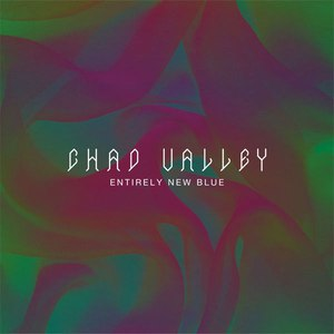 Chad Valley альбом Entirely New Blue