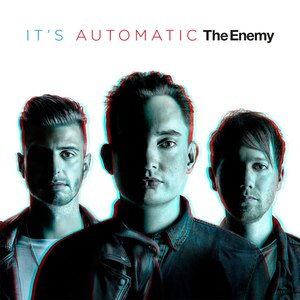 The Enemy альбом It's Automatic