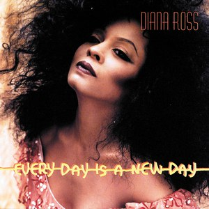 Diana Ross альбом Every Day Is A New Day