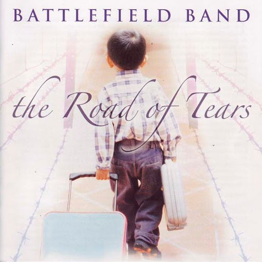 Battlefield Band альбом The Road of Tears