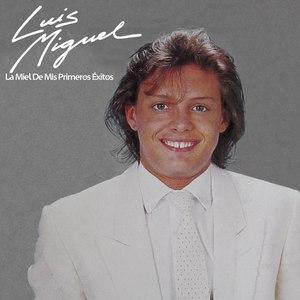 Luis Miguel альбом La Miel De Mis Primeros Éxitos