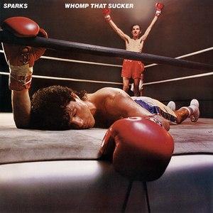 Sparks альбом Whomp That Sucker