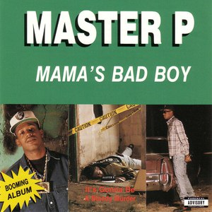 Master P альбом Mama's Bad Boy