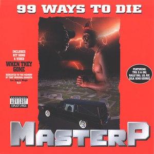 Master P альбом 99 Ways to Die