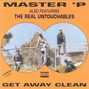 Master P альбом Get Away Clean