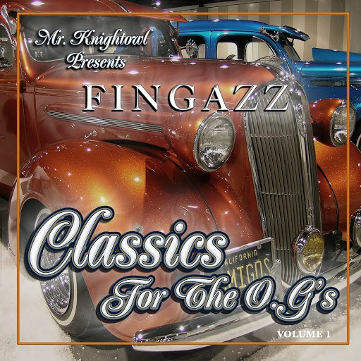 Fingazz альбом Mr. Knightowl Presents Classics for the O.G.'s