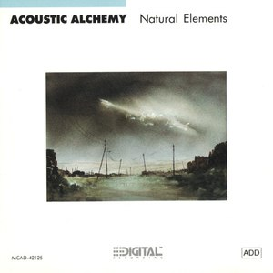 Acoustic Alchemy альбом Natural Elements