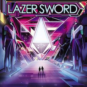 Lazer Sword альбом Lazer Sword (Expanded Edition)