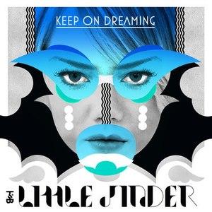Little Jinder альбом Keep On Dreaming
