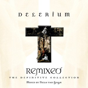 Delerium альбом Remixed: The Definitive Collection