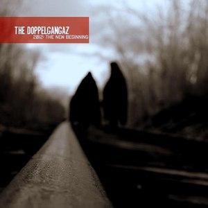 The Doppelgangaz альбом 2012: The New Beginning
